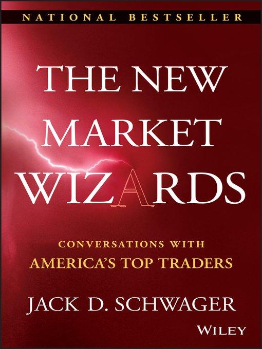 Джек Д. Швагер «Новые маги рынка»